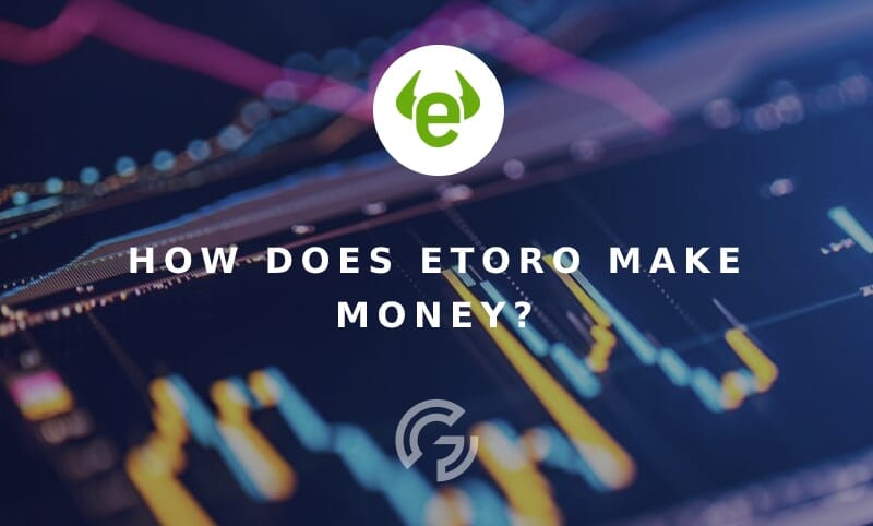 how-etoro-makes-money