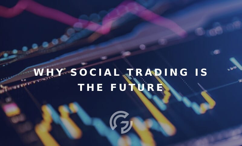 why-social-trading-future