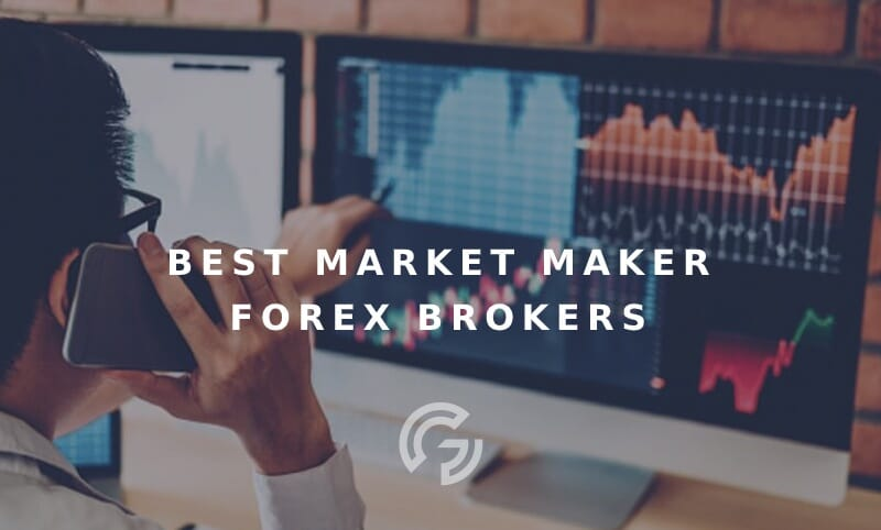 best-market-maker-forex-brokers